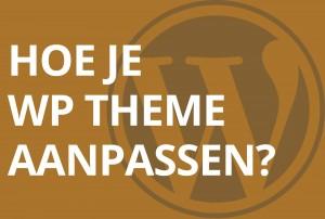 WordPress theme aanpassen