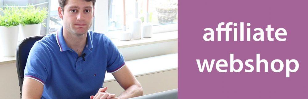 Hoe een affiliate webshop starten?